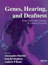 Genes, Hearing, and Deafness:  From Molecular Biology to Clinical Practice
