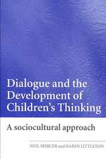 Dialogue and the Development of Children's Thinking