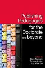 Publishing Pedagogies for the Doctorate and Beyond