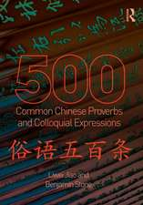 500 Common Chinese Proverbs and Colloquial Expressions