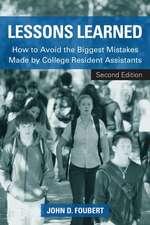 Lessons Learned:  How to Avoid the Biggest Mistakes Made by College Resident Assistants