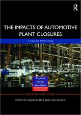 The Impacts of Automotive Plant Closure:  A Tale of Two Cities