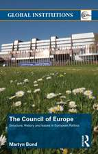 The Council of Europe: Structure, History and Issues in European Politics