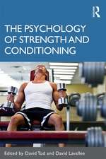 The Psychology of Strength and Conditioning:  Current Controversies in Law