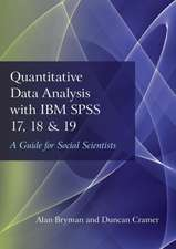 Quantitative Data Analysis with IBM SPSS 17, 18 & 19