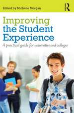 Improving the Student Experience:  A Practical Guide for Universities and Colleges