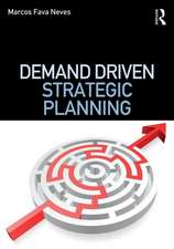 Demand Driven Strategic Planning