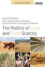 The Politics of Land and Food Scarcity:  International Experiences