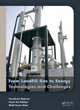 From Landfill Gas to Energy:  Technologies and Challenges