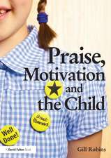 Praise, Motivation and the Child:  Surface Materials and Psychophysiology of Vision