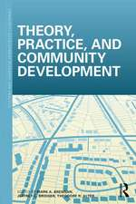 Theory, Practice and Community Development
