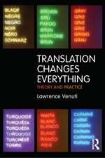 Translation Changes Everything