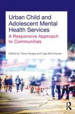Urban Child and Adolescent Mental Health Services