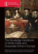 The Routledge Handbook of White-Collar and Corporate Crime in Europe:  Concepts, Applications and Trends of Knowledge-Based Urban Development