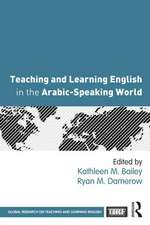 Teaching and Learning English in the Arabic-Speaking World