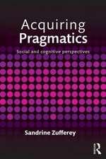 Acquiring Pragmatics