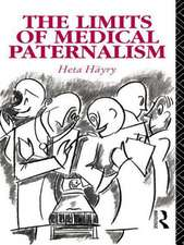 The Limits of Medical Paternalism