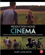 Production House Cinema