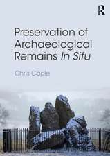 Preservation of Archaeological Remains In-Situ:  Internationalization and the Need for Cultural Change in UK Universities