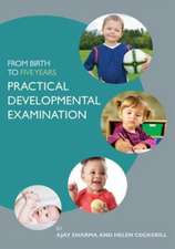From Birth to Five Years with Access Code:  Practical Developmental Examination