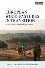 European Wood-Pastures in Transition:  A Social-Ecological Approach