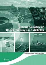 Bearing Capacity of Roads, Railways and Airfields, Two Volume Set:  Proceedings of the 8th International Conference (Bcr2a'09), June 29 - July 2 2009,