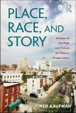 Place, Race, and Story