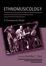 Ethnomusicology:  A Contemporary Reader