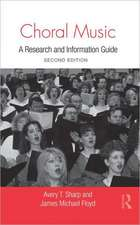 Choral Music:  A Research and Information Guide