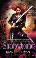 Shadowbound: A Novel of the Shadow World