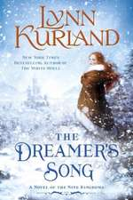 The Dreamer's Song: A Novel of the Nine Kingdoms