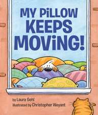 My Pillow Keeps Moving