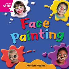 Rigby Star Independent Pink Reader 10: Face Painting