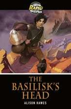 Rapid Plus 3B The Basilisk's Head