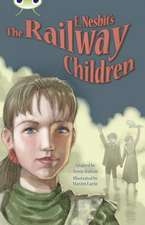 Bug Club Independent Fiction Year 5 Blue B E.Nesbit's The Railway Children