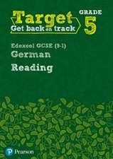Target Grade 5 Reading Edexcel GCSE (9-1) German Workbook