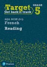 Target Grade 5 Reading AQA GCSE (9-1) French Workbook
