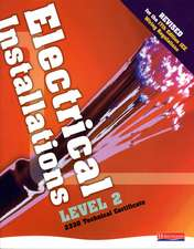 Electrical Installations Level 2 2330 Technical Certificate Student Book Revised Edition