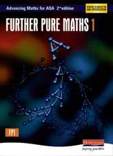 Advancing Maths for AQA: Further Pure 1 2nd Edition (FP1)