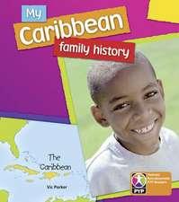 PYP L6 My Caribbean Family History 6PK