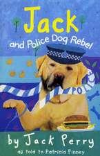 Jack and Police Dog Rebel