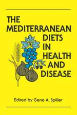 The Mediterranean Diets in Health and Disease