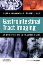 Gastrointestinal Tract Imaging: An Evidence-Based Practice Guide