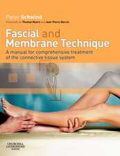 Fascial and Membrane Technique: A manual for comprehensive treatment of the connective tissue system