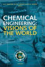 Chemical Engineering: Visions of the World