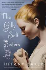 The Gilly Salt Sisters: A Novel