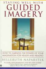 Staying Well With Guided Imagery