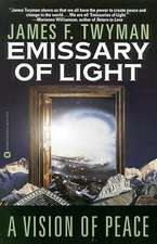 Emissary of Light: A Vision of Peace