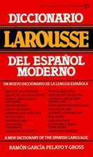 Diccionario Larousse del Espanol Moderno = A New Dictionary of the Spanish Language