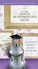 El Libro Esencial de Informacion Inutil